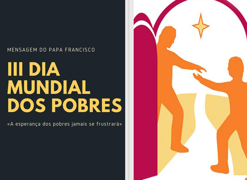 Mensagem do Santo Padre, Papa Francisco, para o III Dia Mundial dos Pobres